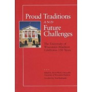 Proud Traditions and Future Challenges by David Ward