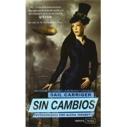 Sin cambios by Gail Carriger