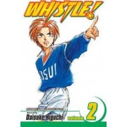 Whistle!: Volume 2 by Daisuke Higuchi