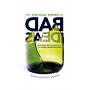 The Political Power of Bad Ideas by Mark Lawrence Schrad