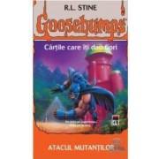 Goosebumps - Atacul mutantilor - R.L. Stine
