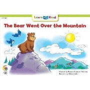 Bear Went Over the Mountain by Rozanne Lanczak Williams