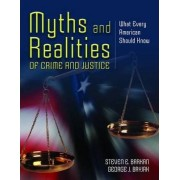 Myths and Realities of Crime and Justice by Steven E. Barkan