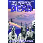 The Walking Dead: Safety Behind Bars v. 3 by Charlie Adlard