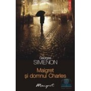 Maigret si domnul charles - Georges Simenon