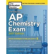 Cracking the AP Chemistry Exam: 2017 Edition by Princeton Review