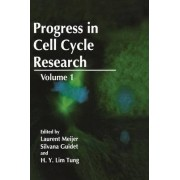 Progress in Cell Cycle Research: v. 1 by Silvana Guidet