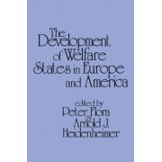 Development of Welfare States in Europe and America by Peter Flora