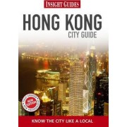 Insight Guides: Hong Kong City Guide by Rachel Lawrence