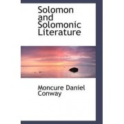 Solomon and Solomonic Literature by Moncure Daniel Conway