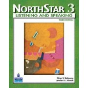 NorthStar, Listening and Speaking 3 (Student Book Alone) by Helen S. Solorzano