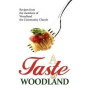 A Taste of Woodland by Woodland Community Church