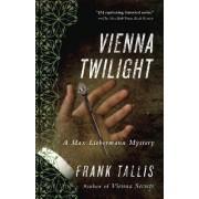 Vienna Twilight by Dr Frank Tallis