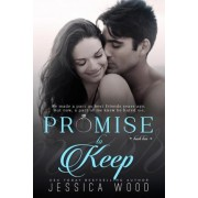 Promise to Keep by Jessica Wood
