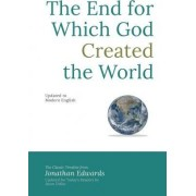 The End for Which God Created the World by Jonathan Edwards