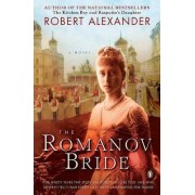 The Romanov Bride by Robert Alexander
