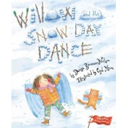 Willow and the Snow Day Dance by Denise Brennan-Nelson