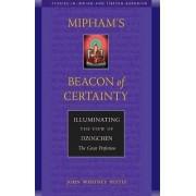 Mipham's Beacon of Certainty by John Whitney Pettit