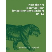 Modern Compiler Implementation in C by Andrew W. Appel