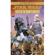 Star Wars: Tales of the Bounty Hunters by Kevin J. Anderson