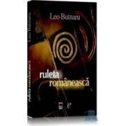 Ruleta romaneasca - Leo Butnaru
