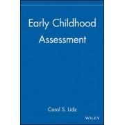 Early Childhood Assessment by Carol Schneider Lidz