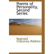 Poems of Personality, Second Series by Reginald Chauncey Robbins