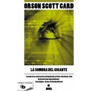 La sombra del gigante / Shadow of the Giant by Orson Scott Card