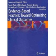 Evidence-Based Practice Toward Optimizing Clinical Outcomes by Francesco Chiappelli