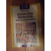 Sociologia Revolutiei Studii De Sociologie Politica - Petre Andrei