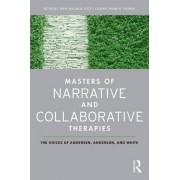 Masters of Narrative and Collaborative Therapies by Tapio Malinen