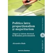 Politica intre proportionalism si majoritarism