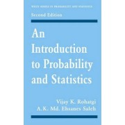 An Introduction to Probability and Statistics by Vijay K. Rohatgi