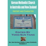 Korean Methodist Church in Australia and New Zealand by Yong-Sun Yang