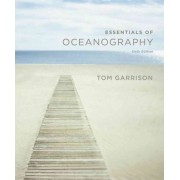 Essentials of Oceanography by Tom S Garrison