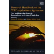 Research Handbook on the WTO Agriculture Agreement by Joseph A. McMahon