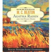 Agatha Raisin and the Deadly Dance by M C Beaton