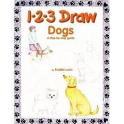 1-2-3 Draw Dogs by Freddie Levin