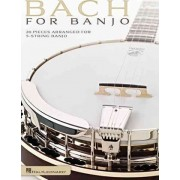 Bach for Banjo 20 Pieces Arranged for 5-String Banjo Bjo Bk by Johann Sebastian Bach