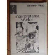 Interpretarea Viselor - Sigmund Freud