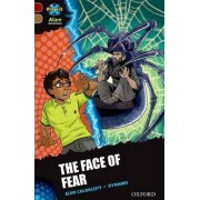 Project X Alien Adventures: Dark Red Book Band, Oxford Level 18: The Face of Fear by Elen Caldecott