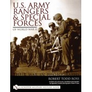 U.S.Army Rangers and Special Forces of World War II by Robert Todd Ross