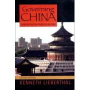 Governing China by Kenneth Lieberthal