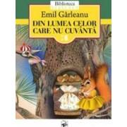 Din lumea celor care nu cuvanta - Emil Garleanu