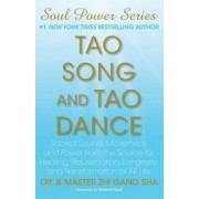 Tao Song and Tao Dance by Dr Zhi Gang Sha