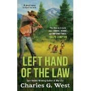 Left Hand of the Law by Charles G West