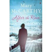 After the Rain by Mary McCarthy