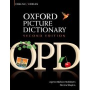Oxford Picture Dictionary Second Edition: English-Korean Edition by Jayme Adelson-Goldstein