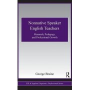 Nonnative Speaker English Teachers by George Braine
