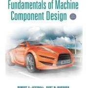 Fundamentals of Machine Component Design 5E by Robert C. Juvinall
